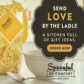Spoonful of Comfort - Send a Soup Gift Basket